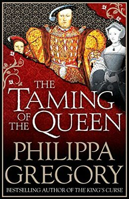 The Taming of the Queen by Philippa Gregory New Paperback Book