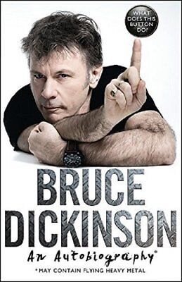 What Does This Button Do?: The No.1 Sunday by Bruce Dickinson New Hardcover Book