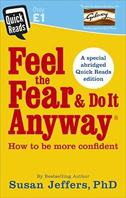 Feel the Fear and Do it Anyway (Quick Reads  by Susan Jeffers New Paperback Book