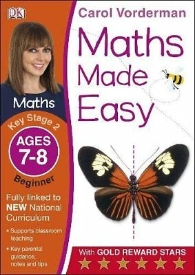 Maths Made Easy Ages 7-8 Key Stage 2 Begin by Carol Vorderman New Paperback Book
