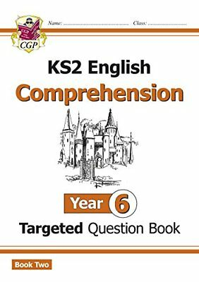 New KS2 English Targeted Question Book: Year 6 Compreh by CGP New Paperback Book