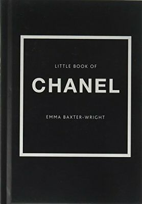 The Little Book of Chanel by Emma Baxter-Wright New Hardcover Book