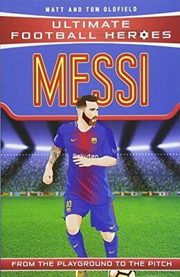 Messi (Ultimate Football Heroes) - Collect T by Matt Oldfield New Paperback Book