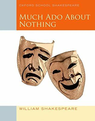 Much Ado About Nothing Oxford School by William Shakespeare New Paperback Book
