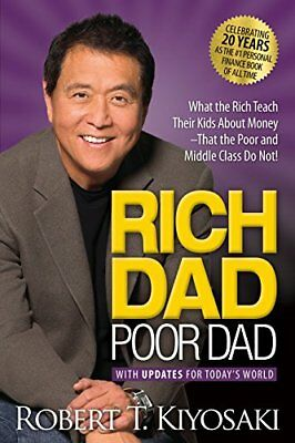 Rich Dad Poor Dad: What the Rich Tea by Robert T. Kiyosaki New MM Paperback Book