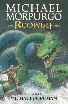 Beowulf by Sir Michael Morpurgo New Paperback Book