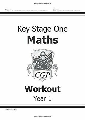 KS1 Maths Workout - Year 1 (CGP KS1 Maths) by William Hartley New Paperback Book