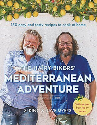 The Hairy Bikers' Mediterranean Adventure (TV by Hairy Bikers New Hardcover Book