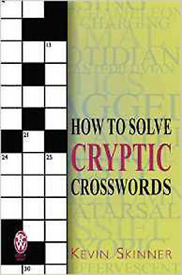 How to Solve Cryptic Crosswords, New, Skinner, Kevin Book