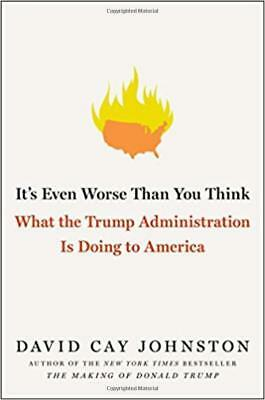It's Even Worse Than You Think: by David Cay Johnston (Hardcover) (English) NEW