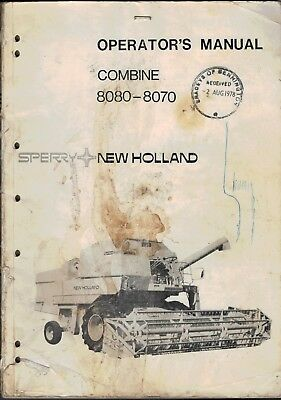 Sperry New Holland 8080 - 8070 Combine Operators Manual 1978 3700F