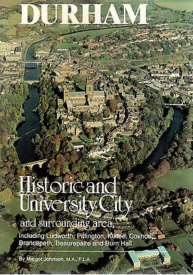 1991 32793 Guide To DURHAM THE HISTORIC AND UNIVERSITY CITY