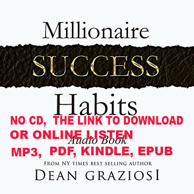 Millionaire Success Habits By: Dean Graziosi [Audiobooks Ebooks]