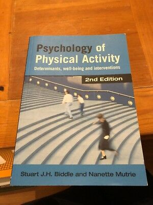 Psychology of Physical Activity: Determinants, Well-Being and Interventions 2nd