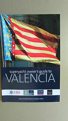 Super Yacht Owner's Guide to VALENCIA Boat International (2006) UBS 96p NEW!