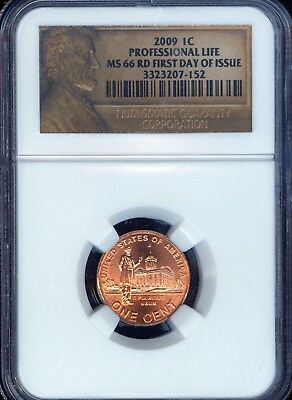 2009 Professional Life First Day Of Issue Lincoln Cent Grade MS66 RED by NGC..