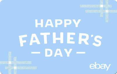 eBay Digital Gift card - Happy Father's Day $25 $50 $100 or $200 - Email