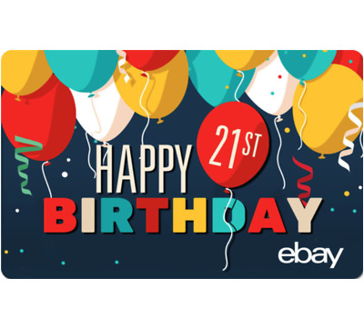 eBay Digital Gift card - 21st Birthday $25 $50 $100 or $200 - Email Delivery