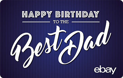 eBay Digital Gift card - Happy Birthday Dad $25 $50 $100 or $200 -Email Delivery