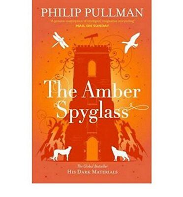 The Amber Spyglass His Dark Materials by Philip Pullman New Paperback Book