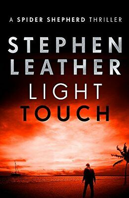 Light Touch The 14th Spider Shepherd Thril by Stephen Leather New Paperback Book