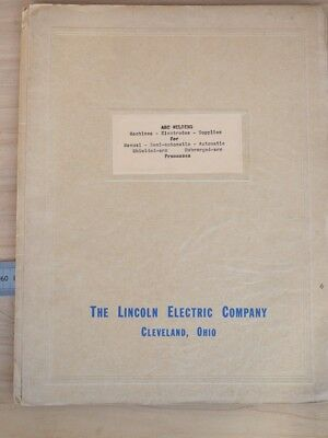 OLD THE LINCOLN ELECTRIC COMPANY ELECTRIC WELDERS BROCHURE, (i517)