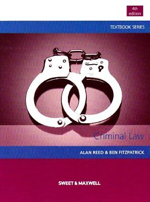 Criminal Law By Professor Alan Reed,Peter Seago