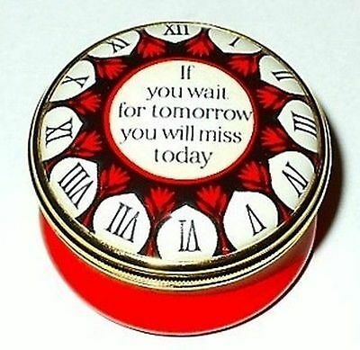 "Halcyon Days Enamel Box - Clock & ""if You Wait For Tomorrow You Will Miss Today"""