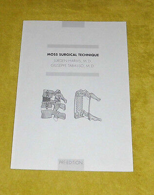 Moss Surgical Technique by Jurgen Harms and Giuseppe Tabasso