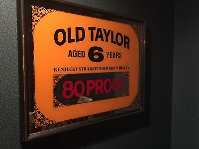 """Vintage  """"Old Taylor"""" Aged 6 Years  Kentucky Bourbon Whiskey Mirror Bar Sign"""