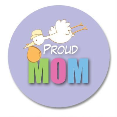 PROUD MOM Button Pin ~ New Mother Gift ~ Birth Announcement Pins Keepsake