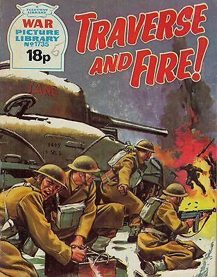 1979 No 1735 35089 War Picture Library  TRAVERSE AND FIRE !