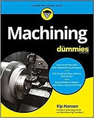 Machining for Dummies - Metalworking / Cnc Programming book  | EB00K