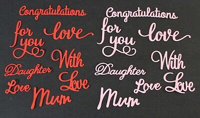 14 Words Sentiments Die Cuts Love For You With Love Mum Congratulations Daughter