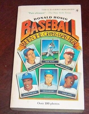 Baseball when the grass was real 1975 by Donald Honig ver 100 photos