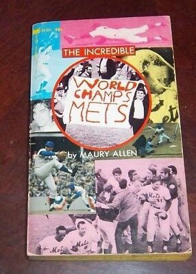 Baseball New York Mets The Incredible World Champs Mets by Maury Allen 1969