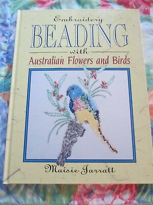 EMBROIDERY BEADING WITH AUSTRALIAN FLOWERS & BIRDS By MAISIE JARRATT ~ LIKE NEW