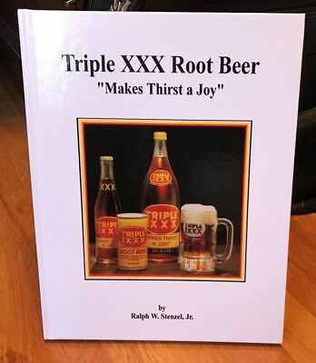 """Triple XXX Root Beer """"Makes Thirst A Joy"""" Hardbound history book of the brand"""