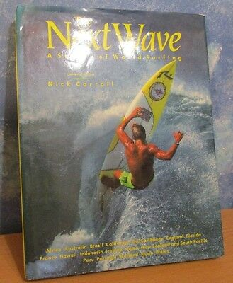 The Next Wave: Survey of World Surfing by Nick Carroll HC Book DJ 1st Edt 1991