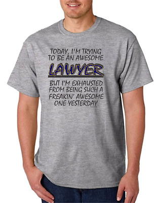 Gildan Short Sleeve T-shirt Freaking Awesome Lawyer Trying Exhausted