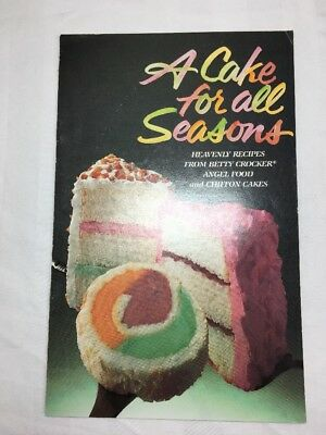 A CAKE FOR ALL SEASONS 1983 Booklet BETTY CROCKER Angel Food and CHIFFON CAKES.