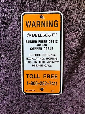 🔔 Vintage BellSouth Buried Fiber Optic/Copper Cable Call Before Digging Sign 🔔