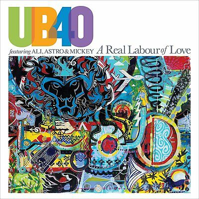 UB40 ft ALI, ASTRO & MICKEY A REAL LABOUR OF LOVE CD - NEW RELEASE MARCH 2018