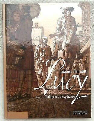 Lucy Tome 1 Trafiquants d'espérance EO 2004 Neuf Malès Thirault