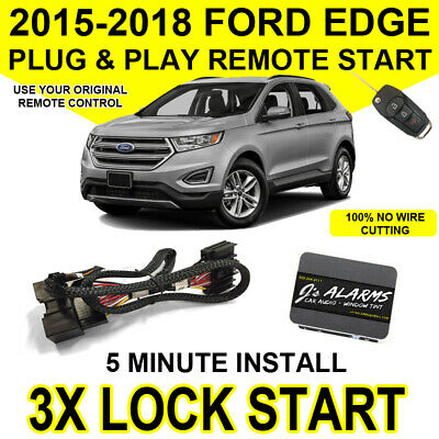 2015-2018 Ford Edge Remote Start Plug and Play Easy Install SUV 3X Lock Start