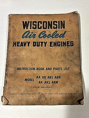 Vintage WISCONSIN Air Cooled Engine Model AAAB ABS ABN AK AKS AKN Issue MM 253-C