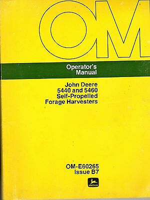 John Deere 5440 5460 Self Pro Forage Harvester Operators Manual OM E60265  6566E
