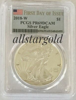2018-W  Silver American Eagle - PCGS proof-69 dcam first day of issue pop 150