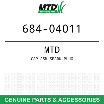 Genuine MTD CAP ASM-SPARK PLUG A Part#  684-04011