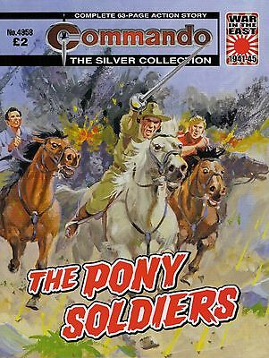 2016 8 OCTOBER No 4958 57656  Latest Edition Commando Comic  THE PONY SOLDIERS